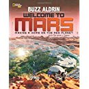 Welcome to Mars: Making a Home on the Red Planet (Science & Nature)