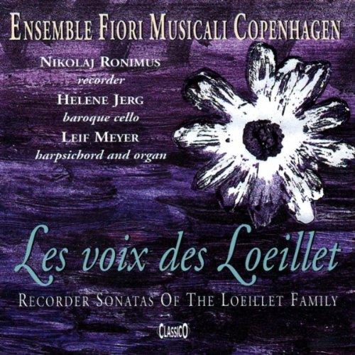 Baroque Recorder Sonatas - Les voix des Loeillet: Recorder Sonatas: Ensemble Fiori Musicali Copenhagen