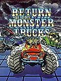 Return of the Monster Trucks