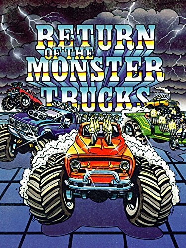 Return of the Monster Trucks