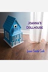Joanna's Dollhouse (Healing Hearts Series Book 3) Kindle Edition