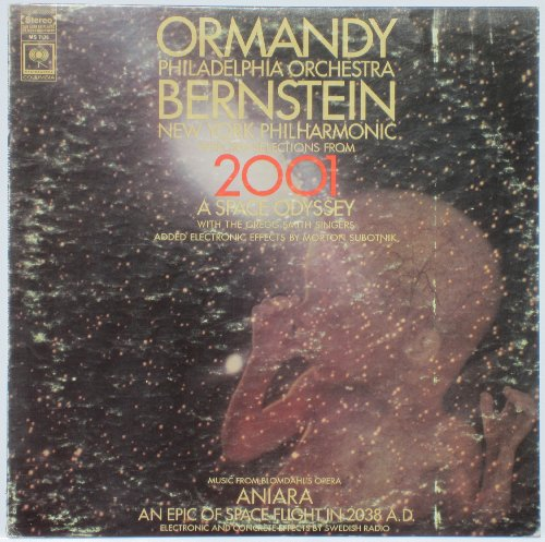 Ormandy Philadelphia Orchestra Bernstein New York Philharmonic Perform Selections From 2001 A Space Odyssey with The Gregg Smith Singers