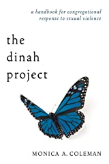 The Dinah Project: A Handbook for Congregational Response to Sexual Violence Paperback