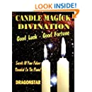 Candle Magick Divination : Good Luck - Good Fortune