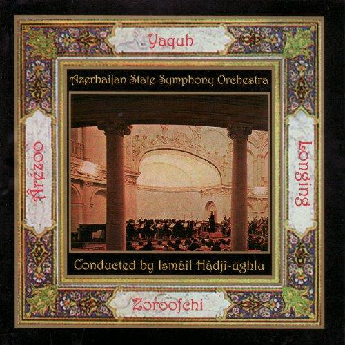 Nigâr (Featuring Yaghob Zoroofchi - Vocals, Azerbaijan State Symphony
