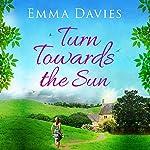 Turn Towards the Sun | Emma Davies