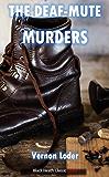 The Deaf-Mute Murders (Black Heath Classic Crime)