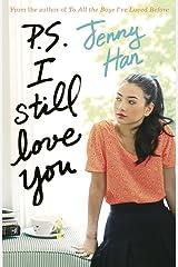 P.S. I Still Love You Paperback