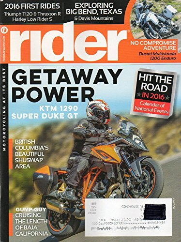 Rider June 2016 Magazine Motorcycling At It's Best GETAWAY POWER KTM 1290 SUPER DUKE GT ()