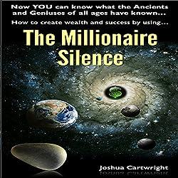 The Millionaire Silence