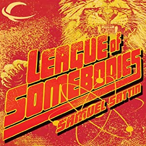 League of Somebodies Audiobook