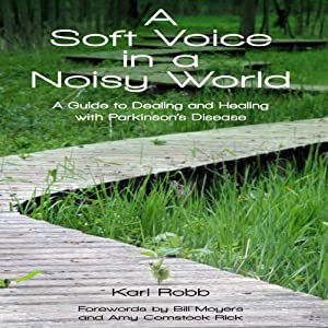 A Soft Voice in a Noisy World Audiobook
