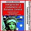 Inmigracion y ciudadania en EE.UU. [Immigration and Citizenship in the US]