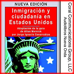Inmigracion y ciudadania en EE.UU. [Immigration and Citizenship in the US]
