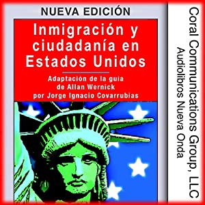 Inmigracion y ciudadania en EE.UU. [Immigration and Citizenship in the US] Audiobook