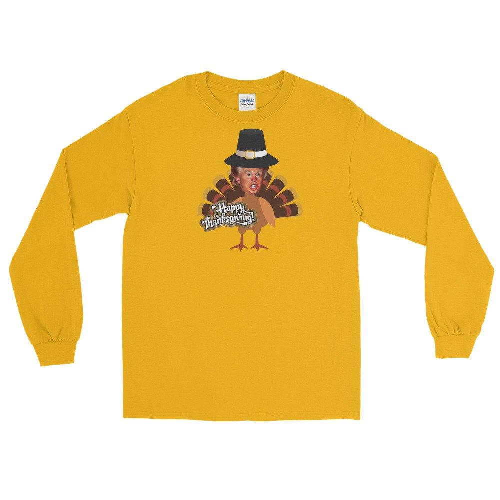 thanksgiving donald trump turkey Long Sleeve T-Shirt Shirt