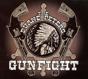 Duane Peters Gunfight