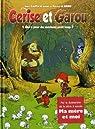 Cerise et Garou, Tome 1 : Qui a peur du méchant petit loup ? par Cantin