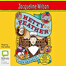 Hetty Feather Audiobook by Jacqueline Wilson Narrated by Jacqueline Wilson
