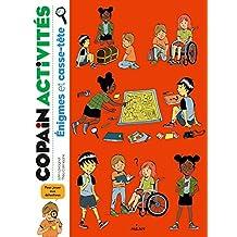 Énigmes et casse-tête (Copain activités) (French Edition)
