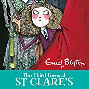 The Third Form at St Clare's: St Clare's, Book 5 | Enid Blyton