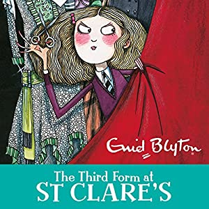 The Third Form at St Clare's Audiobook