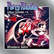 Rhodans Sohn (Perry Rhodan Silber Edition 14) | Kurt Brand, K.H. Scheer, William Voltz