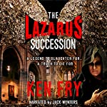 The Lazarus Succession: A Historical Mystery Thriller | Ken Fry