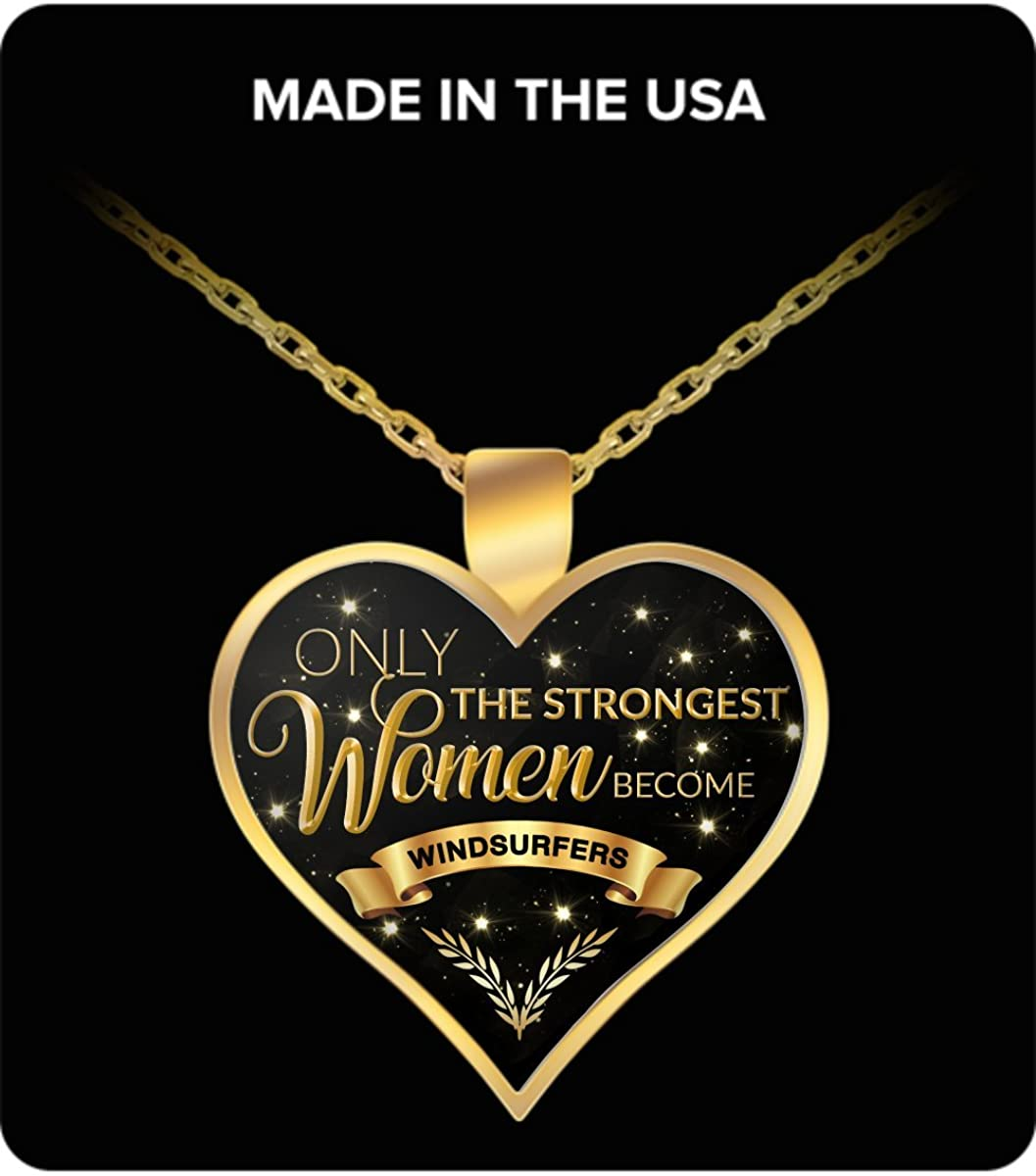 Windsurfer Necklace Windsurf Gifts Only the Strongest Women Become Windsurfers Gold Plated Necklace
