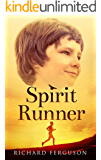 Spirit Runner (English Edition)