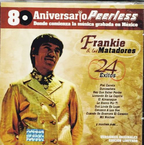 Price comparison product image FRAKIE Y LOS MATADORES [24 EXITOS] 80 ANIVERSARIO PEERLESS.