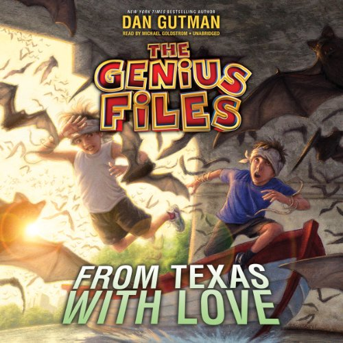 From Texas With Love (Genius Files, Book 4) (The Genius Files)