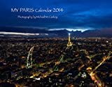 img - for My Paris Calendar 2014 book / textbook / text book