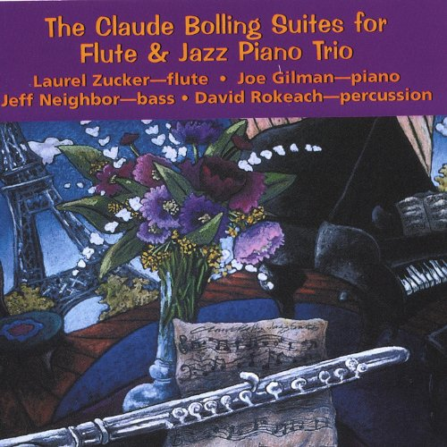 The Claude Bolling Suites for Flute & Jazz Piano Trio (2 CD set)