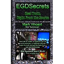 EGDSecrets: Reel Truth, Right From the Source