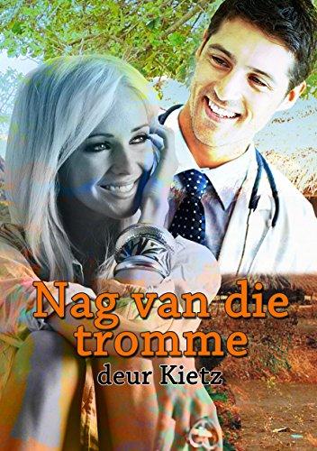 Nag van die tromme (Afrikaans Edition)