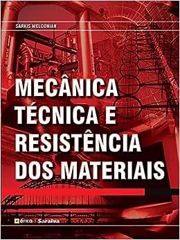 Mecânica Técnica e Resistência dos Materiais | Amazon.com.br
