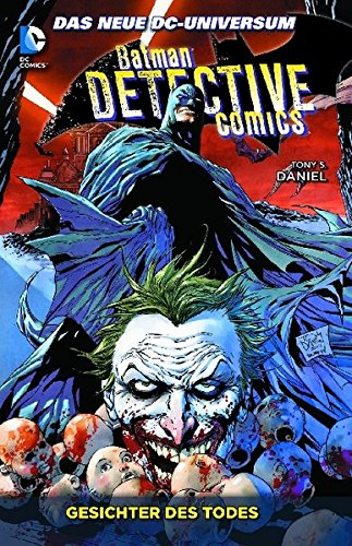 Batman - Detective Comics, Bd. 1: Gesichter des Todes Taschenbuch – 15. April 2013 Tony S. Daniel Ryan Winn Rob Hunter Sandu Florea