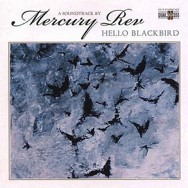 Mercury Rev - Hello Blackbird - Amazon.com Music