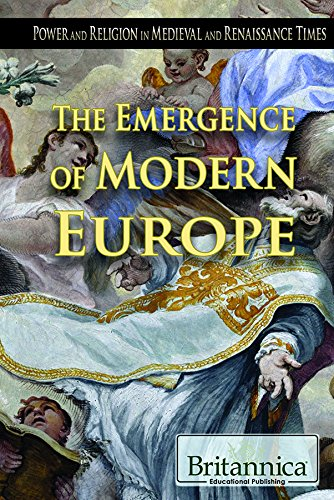 The Emergence of Modern Europe (Power and Religion in Medieval and Renaissance Times) ebook