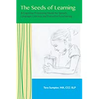 The Seeds of Learning: A Cognitive Processing Model for Speech, Language, Literacy, and Executive Functioning