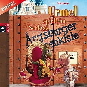 Urmel spielt im Schloss (Augsburger Puppenkiste) Hörspiel