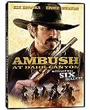Ambush at Dark Canyon by Phase 4 Films by Dustin Rikert