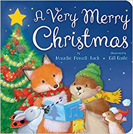 a very merry christmas maudie powell tuck gill guile 9781589255609 amazoncom books