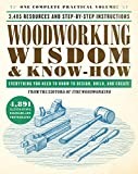 #1: Woodworking Wisdom & Know-How: Everything You Need to Know to Design, Build, and Create