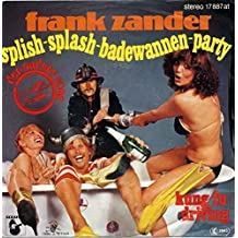 Frank Zander - Splish-Splash-Badewannen-Party - Der Andere Song - 17 887 at, Hansa - 17 887 at