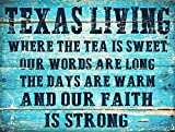 Sun Protected Texas Living Metal Sign, Sweet Tea, Summer, Faith, Outdoor Living, Rustic Décor