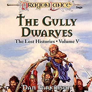 The Gully Dwarves Audiobook