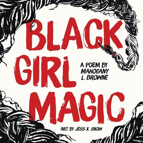 Search : Black Girl Magic: A Poem