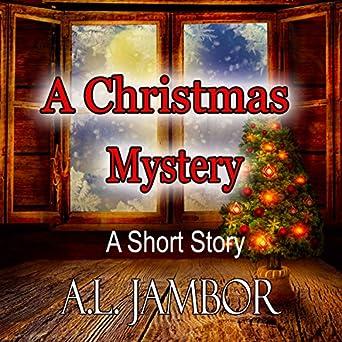 a christmas mystery a short story - A Christmas Mystery